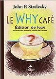 Le Why Café - Edition de luxe