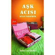 Ask Acisi Kilo Verdirir