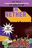 Im Nether - Roman f�r Minecrafter Bild
