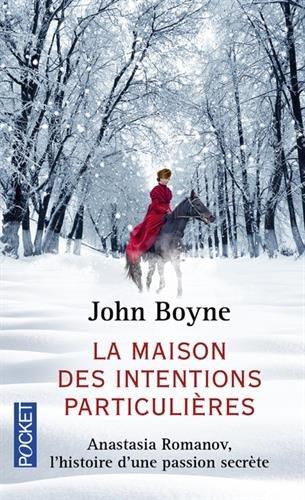 La maison des intentions particulières par John Boyne