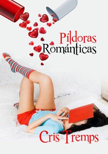 Píldoras románticas por Cris Tremps