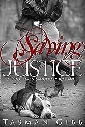 Saving Justice (Dog Haven Sanctuary Romance Book 1) (English Edition)