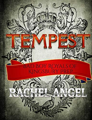 Tempest:  A High School Bully Romance (Bad Boy Royals of Kingsbury Prep Book 1) (English Edition)