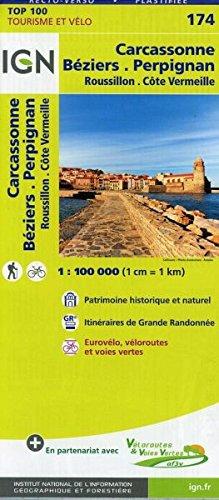 IGN Carcassonne Béziers Perpignan 1 : 100 000: TOP 100 Tourisme et Vélo / Roussillon, Côte Vermeille