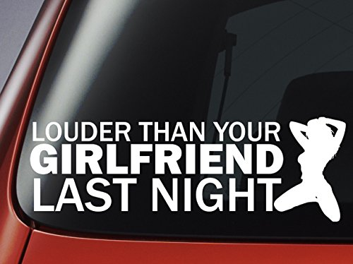 louder-than-your-girlfriend-notte-vinile-finestra-auto-adesivo-paraurti