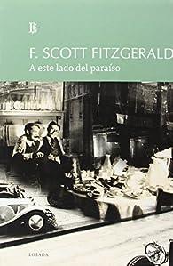 A este lado del paraiso par Francis Scott Fitzgerald
