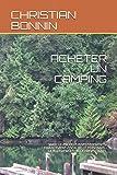 ACHETER UN CAMPING: MARCHE-PRODUIT-INVESTISSEMENTS-FINANCEMENT-FISCALITE-LE PERSONNEL-LA RGLEMENTATION-LE PREVISIONNEL...