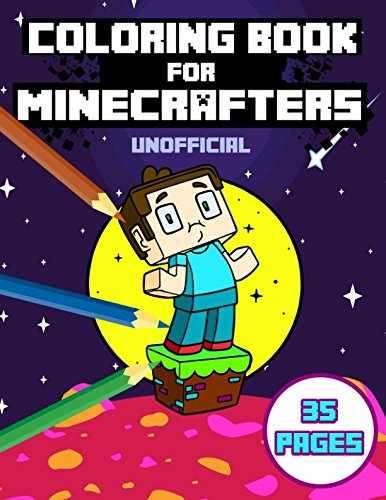 Coloring Book for Minecrafters: Coloring Book For Kids and Minecraft Fans (Coloring Books For Minecraft Fans) por Matt Blocker