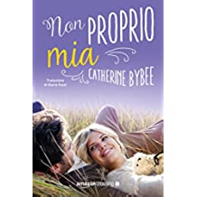 Non proprio mia (Not quite series Vol. 2)