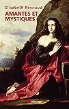 Amantes et mystiques (French Edition)