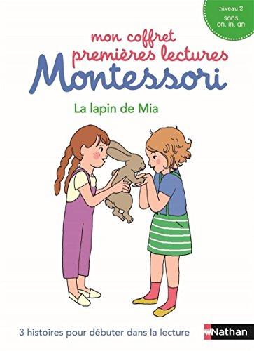 Mon coffret premières lectures Montessori : Le lapin de Mia - Niveau 2 - 4/7 ans par Chantal Bouvÿ
