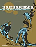 Barbarella: Collector's Edition: Written by Jean-Claude Forest, 2014 Edition, Publisher: Humanoids Inc. [Hardcover]