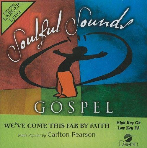 We've Come This Far By Faith [Accompaniment/Performance Track] by Carlton Pearson (2010-06-28)