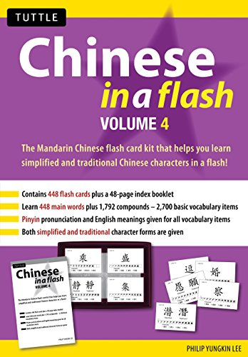 Chinese in a Flash Kit Volume 4 (Tuttle Flash Cards) por Philip Yungkin Lee