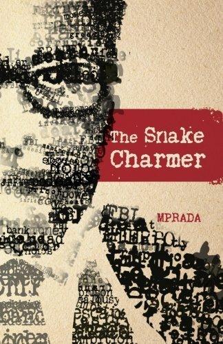 The Snake Charmer by M Prada (2016-02-09)