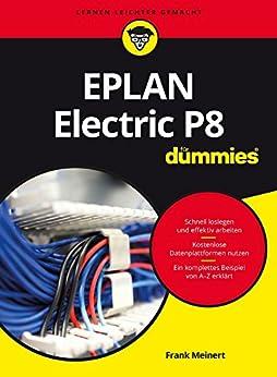 eplan electric p8 f r dummies ebook frank meinert amazon. Black Bedroom Furniture Sets. Home Design Ideas