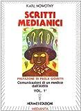Scarica Libro Scritti medianici 1 (PDF,EPUB,MOBI) Online Italiano Gratis