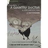 Franz Kafkas A Country Doctor & Other Fantastic