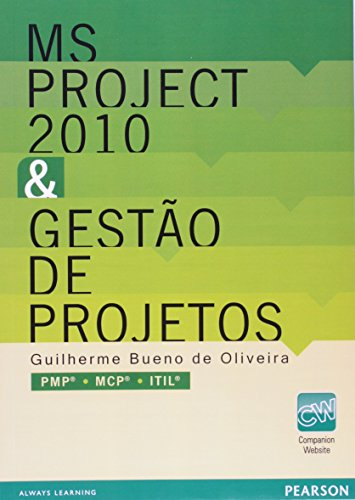 Microsoft Project 2010 e Gestão de Projetos (Em Portuguese do Brasil)