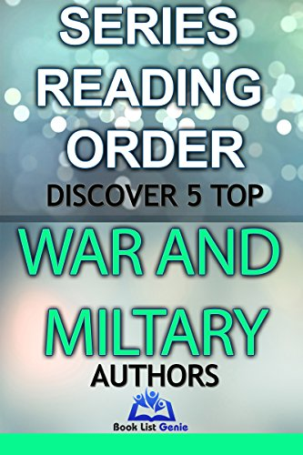 5 Top War and Military Authors: Series Reading Orders (Book List Genie - Top Authors 10) (English Edition) Genie-top