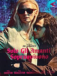 Solo Gli Amanti Sopravvivono (DVD)