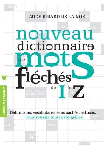 Dictionnaire des mots fléchés - Vol.2