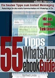WhatsApp eBookGuide - Die 55 besten Tipps zum Instant Messsaging