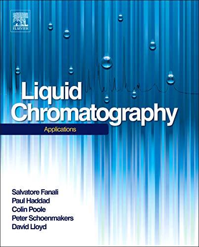 Liquid Chromatography: Applications (Handbooks in Separation Science) -