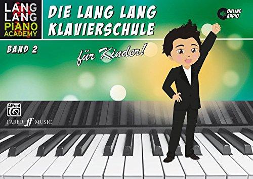 Lang Lang Klavierschule für Kinder / Lang Lang Klavierschule für Kinder Band 2
