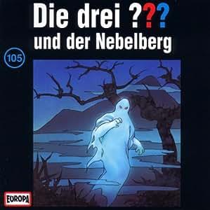 Die drei Fragezeichen - Folge 105: und der Nebelberg