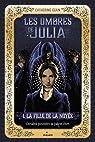 Les ombres de Julia, tome 1 : La fille de la noyée par Egan