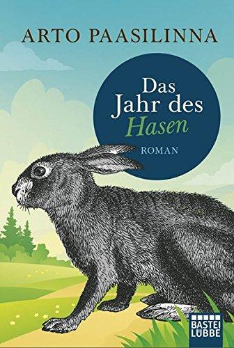 Buchseite und Rezensionen zu 'Das Jahr des Hasen: Roman' von Arto Paasilinna