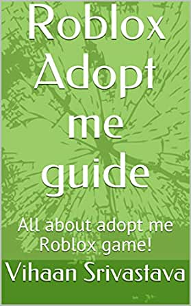 Roblox Adopt Me Guide All About Adopt Me Roblox Game English