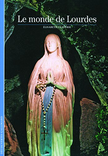 Le monde de Lourdes par Élisabeth Claverie