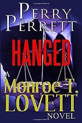 Hanged: A Monroe T. Lovett Novel