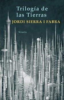 Trilogía de las tierras (Las Tres Edades) de [Fabra, Jordi Sierra i]