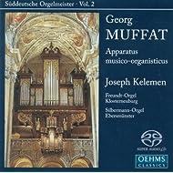 Muffat, G.: Apparatus Musico-Organisticus (Suddeutsche Orgelmeister, Vol. 2)