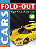 Fold-Out Cars: Giant Wallchart and Poster Plus 50 Big Stickers (Fold-out Poster Sticker Books)