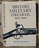 British Military Firearms, 1650-1850