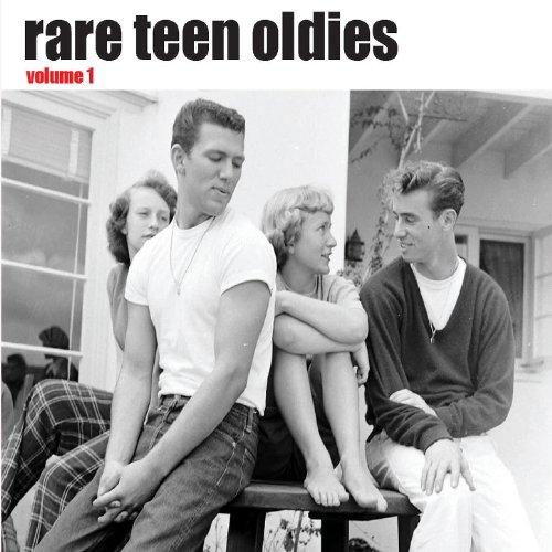 Rare Teen Oldies Vol. 1