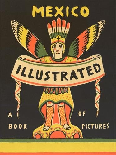 Mexico Illustrated 1920-1950 by Salvador Albi?ana (2015-08-25)