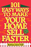 101 Easy Ways to Make Your Home Sell Faster by Barbara Jane Hall (1985-03-12)