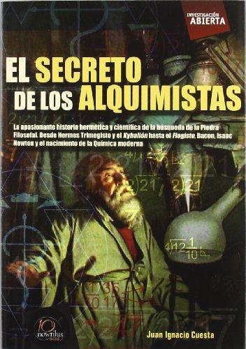 El secreto de los alquimistas (Investigación Abierta)