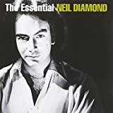 The essential | Diamond, Neil (1941-....). Parolier. Compositeur. Interprète