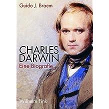 Charles Darwin: Eine Biografie