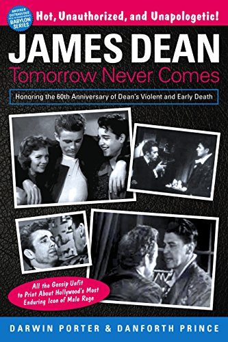 James Dean: Tomorrow Never Comes (Blood Moon's Babylon Series) (English Edition) - Danforth Prince