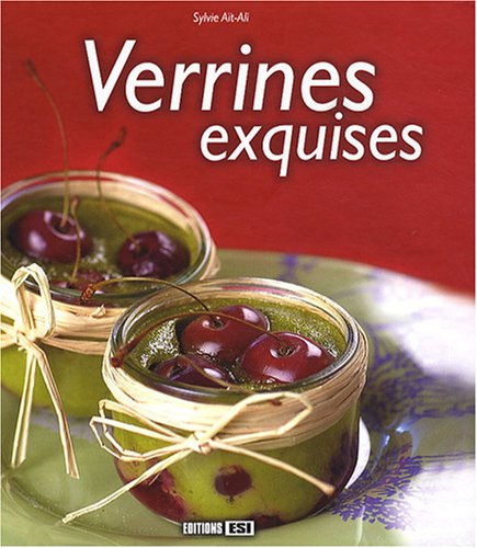 Verrines exquises