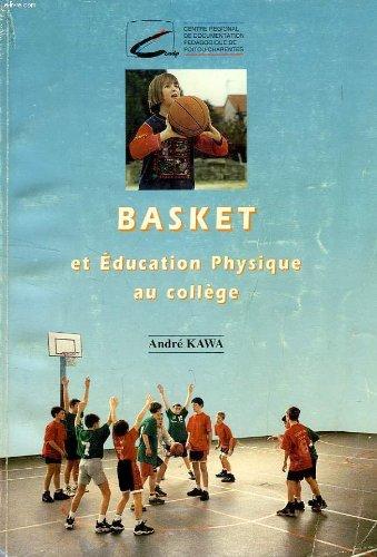 Basket et éducation physique au collège par André Kawa