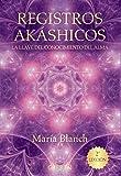 Registros Akáshicos. La llave del conocimiento del alma (Libros Singulares)