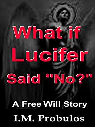 What if Lucifer Said